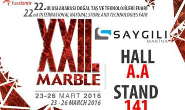 Saygılı Makina is at the 22nd International Natural Stone and Technology Fair...